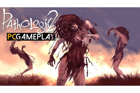 Pathologic 2 Gameplay (PC HD) - YouTube
