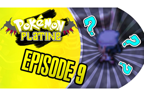 Let's play Pokémon Platine | J'ME PERDS DANS LE GAME ...