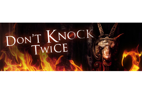 Don't Knock Twice - PC, PS4, Xbox One - Digital Games
