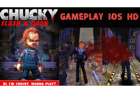 Chucky Slash & Dash Gameplay IOS HD - YouTube