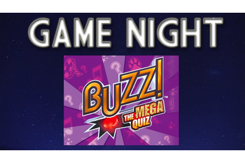 Buzz: The Mega Quiz: GAME NIGHT! - YouTube