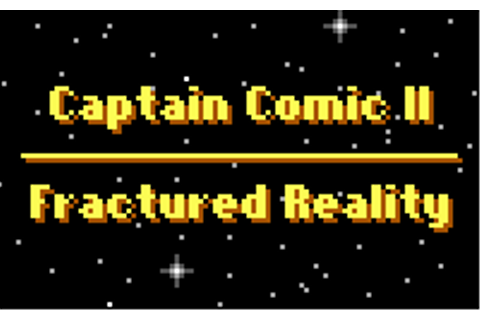 Captain Comic II: Fractured Reality @ Reloaded.org
