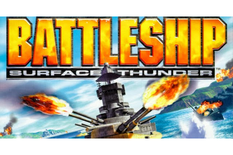 Battleship Surface Thunder Game ~ Free Download Full ...