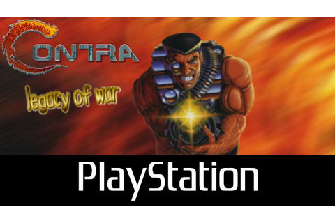 Contra: Legacy Of War - PSX Original Hardware - YouTube