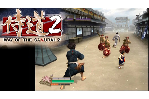 Way of the Samurai 2 ... (PS2) - YouTube