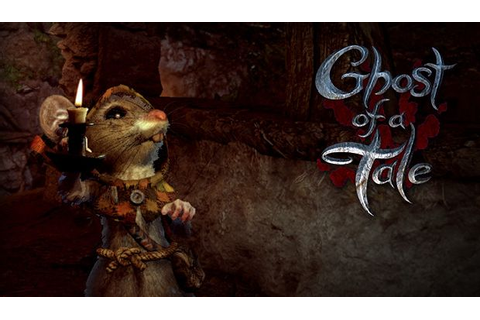 Ghost of a Tale Free Download « IGGGAMES