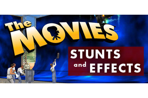 The Movies: Stunts and Effects · AppID: 7910 · Steam Database