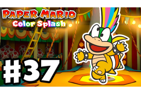 Paper Mario: Color Splash - Gameplay Walkthrough Part 37 ...