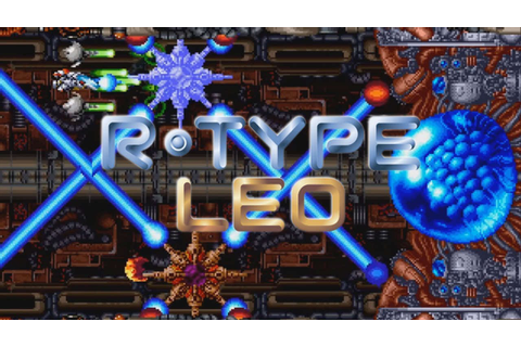 R-type Leo Arcade Gameplay Walkthrough Retro Mame Play R ...