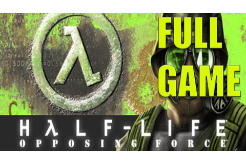 half life opposing force full game - YouTube