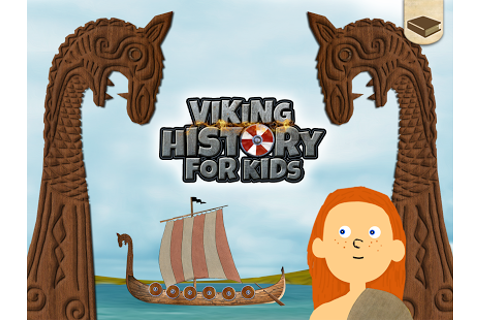 The Vikings - History For Kids Review | Educational App Store