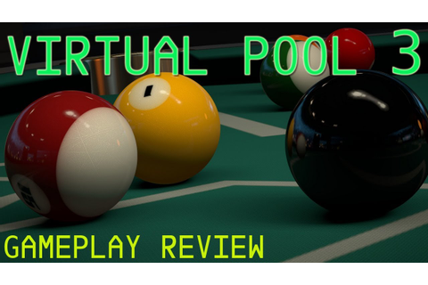 Virtual Pool 3 Gameplay & Review PC HD - YouTube