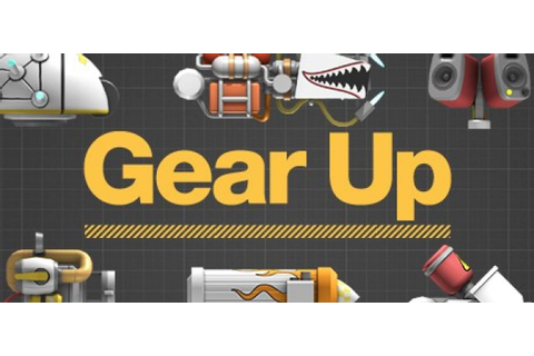 Gear Up system requirements Videos, Cheats, Tips, wallpapers, Rating