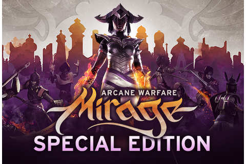 Mirage: Arcane Warfare on Steam