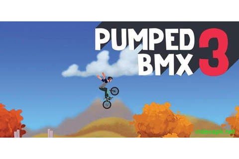 Pumped BMX 3 v1.0.3 Apk Download - Mod Apk Free Download ...