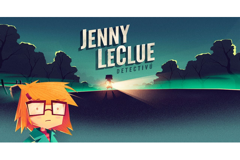 Jenny LeClue Detectivu Announced For Nintendo Switch
