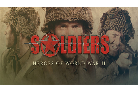 Soldiers: Heroes of World War II - Download - Free GoG PC ...
