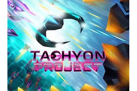 Tachyon Project - Free Download - GameTop
