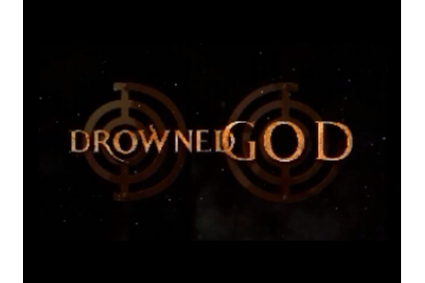 Drowned God: Conspiracy of the Ages | The Obscuritory