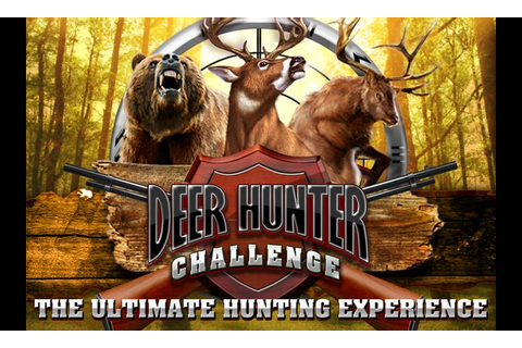 DEER HUNTER CHALLENGE - Android Apps on Google Play