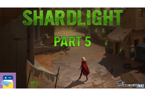 Shardlight: iOS iPad Gameplay & Walkthrough Part 5 (by ...