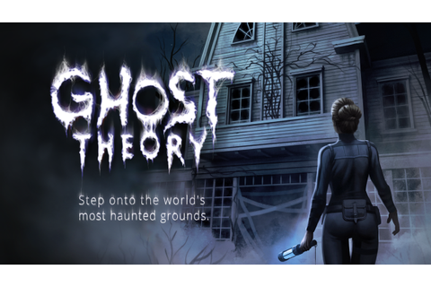Ghost Theory Windows, Mac, VR game - Indie DB