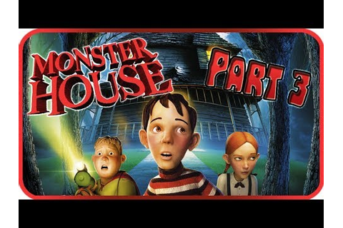 Monster House Walkthrough Part 3 (PS2, Gamecube) Game ...