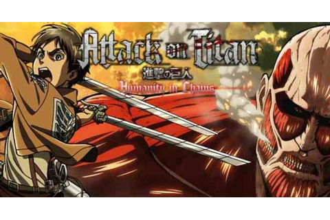 Shingeki no Kyojin: Humanity in Chains Now Available on ...