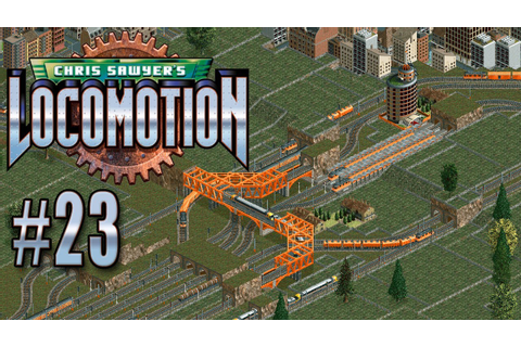 Let's Play Chris Sawyer's Locomotion - Ep. 23: MORE MODS ...