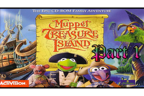 Muppets Treasure Island Part 1: Muppets had a pc game ...