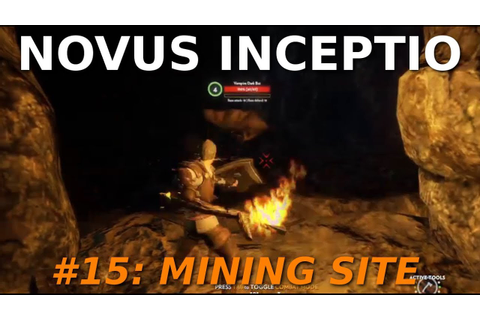 Let's Play Novus Inceptio - #15: Mining Site - YouTube
