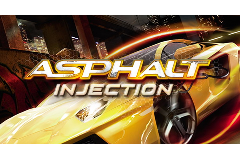 Asphalt : Injection - Mali400 HD Games