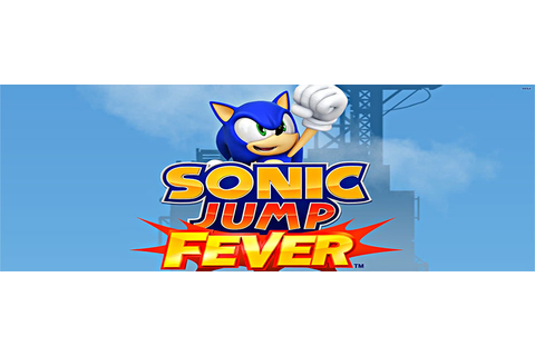 Sega's 'Sonic Jump Fever' set for summer launch on Android ...