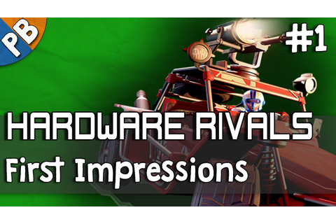 Hardware Rivals #1 FIRST IMPRESSIONS - YouTube