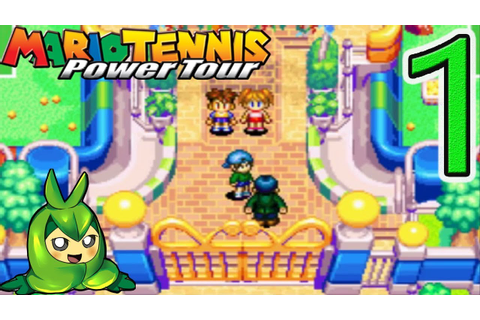 Let's Play Mario Tennis: Power Tour - Part 1 - YouTube