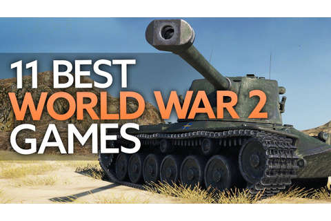 The 11 best World War 2 games on PC - YouTube