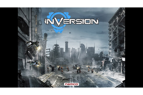 Inversion (Video Game) Part 1 - YouTube