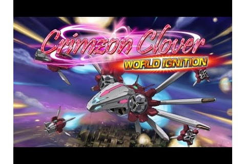 Crimzon Clover Review-PC Shmup - YouTube