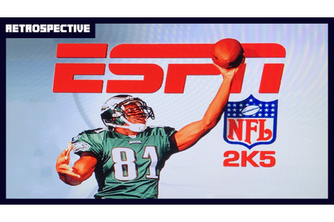 ESPN NFL 2K5 Retrospective - The GREATEST Sports Video ...