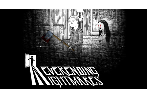 Neverending Nightmares - PS4 Review | Chalgyr's Game Room