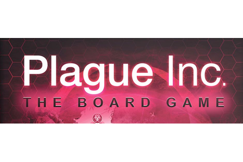 Plague Inc. Review | Board Games | Zatu Games UK