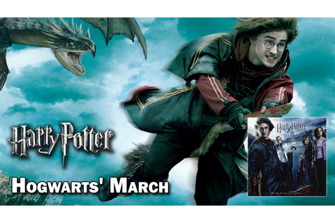 Hogwarts' March - Harry Potter Et La Coupe De Feu (HQ ...