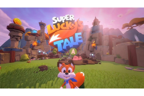 15 Minutes of Super Lucky's Tale Gameplay on Xbox One X ...