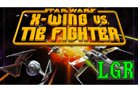 LGR - Star Wars X-Wing vs. TIE Fighter - PC Game Review ...
