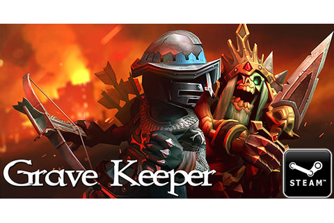 """Grave Keeper"" is coming to PC on March 29th - TGG"