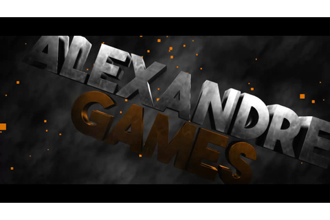 intro para ALEXANDRE GAMES - YouTube