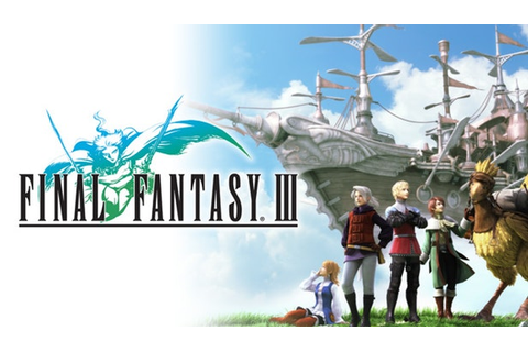 Final Fantasy III - Game Review