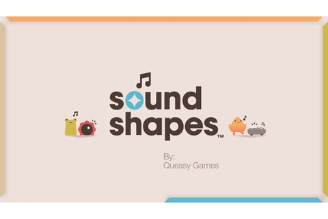 Sound Shapes Review - GameRevolution
