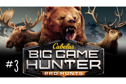 Cabela's Big Game Hunter: Pro Hunts w/ Kootra Ep. 3 - YouTube