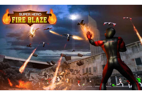Download Superhero Fire Blaze - Flying Hero Game 2017 for PC